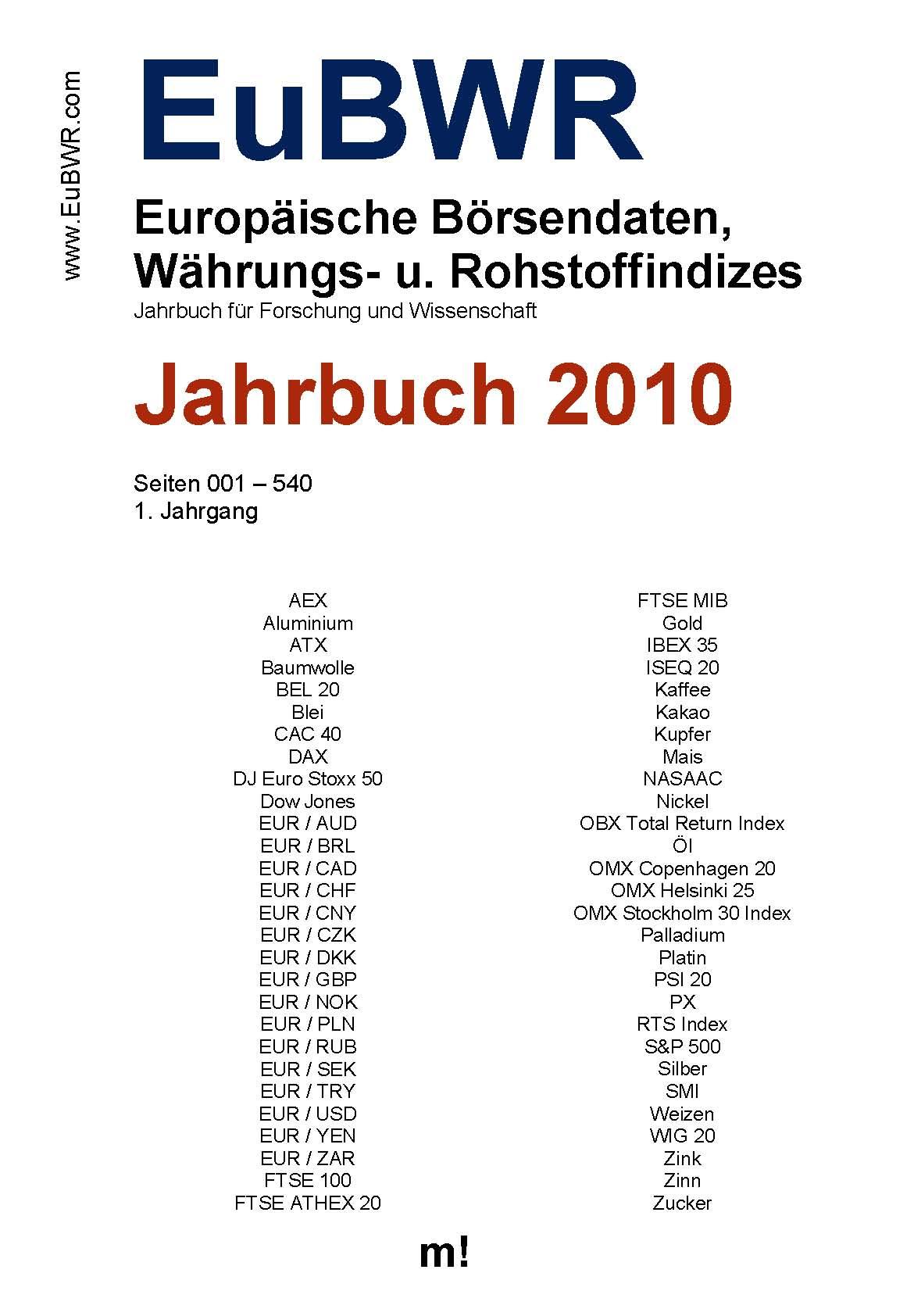 Das Jahrbuch der Europäischen Börsendaten, Wirtschafts- und Rohstoffindizes (EuBWR) 2010