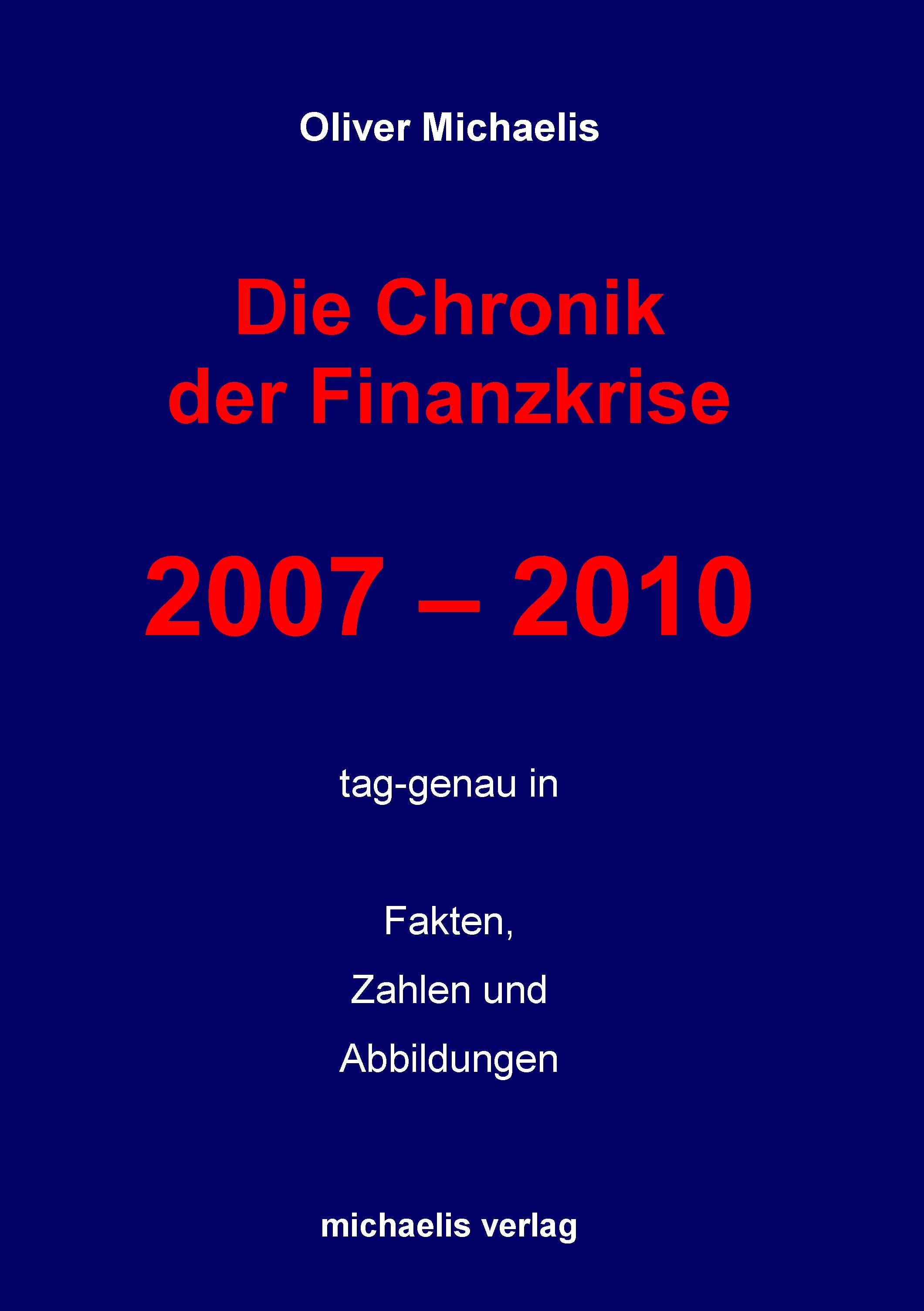 Die Chronik der Finanzkrise 2007 - 2010